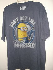 NEW 2XL DISPICABLE ME ADULT T SHIRT MINIONS DON'T ACT LIKE YOUR NOT IMPRESSED