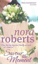 Savour the Moment by Nora Roberts, Book Three of the Bride Quartet