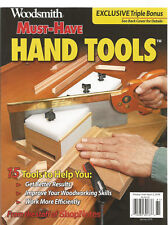 WOODSMITH MAGAZINE SPRING 2018, MUST HAVE HAND TOOLS, WITH TRIPLE ONLINE BONUS.