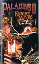 Paladins II: Knight Moves by Joel Rosenberg (2008, Paperback, 1st Pr., Baen)