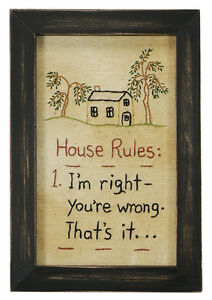 Stitcheries by Kathy Sign - House Rules - I'm Right You're Wrong - 21.5x14.5cm