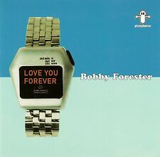 Bobby FORESTER: Love You Forever/CD-Top-stato
