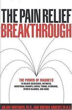 The Pain Relief Breakthrough Julian Whitaker, Brenda Adderly Hardcover