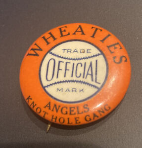 "VINTAGE WHEATIES KNOT HOLE GANG BASEBALL ""ANGELS"" PACIFIC COAST LEAGUE 1 1/4 PIN"