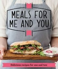 Meals for Me and You: Delicious Recipes for One and Two by Good Housekeeping In…
