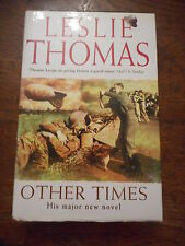Other Times Leslie Thomas Hardback Book £15.99