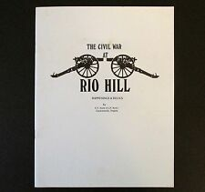 The Civil War at Rio Hill Happenings and Relics RARE SIGNED Smith & Burke Custer
