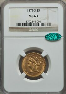 1879-S $5 MS63 NGC. CAC Half Eagle