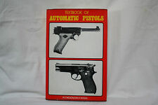 Textbook of Automatic Pistols by R.K. Wilson & Ian V. Hogg - 1975