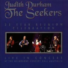JUDITH DURHAM & THE SEEKERS 25 Year Reunion Celebration CD NEW Live In Melbourne