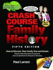 CRASH COURSE IN FAMILY HISTORY - NEW HARDCOVER BOOK