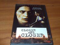 Closer and Closer (DVD, Full Frame 2004)