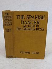 Victor Hugo  THE SPANISH DANCER Grosset & Dunlap  1901
