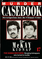 MURDER CASEBOOK Magazine Issue 17 - The McKay Kidnap (1990)