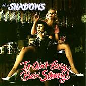 It Ain't Easy Bein Sleazy, Shadows, Good
