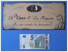 Targa vintage Il vino è la risposta ma non ricordo la domanda, metallo, cm 25x11