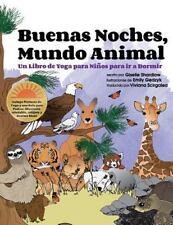Buenas Noches, Mundo Animal : Un Libro de Yoga para niños para Ir a Dormir by...