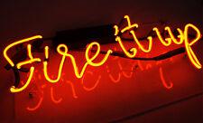 "Fire It Up Neon Sign Light Handmade Visual Artwork Home Room Wall Decor13""X6"""