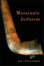 Messianic Judaism : A Critical Anthology by Dan Cohn-Sherbok and Cohn-Sherbok...