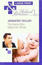 The Family Who Made Him Whole (Mills & Boon Largeprint MEDCO ) di Jennifer NERA