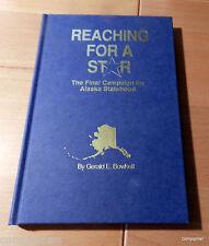 Reaching for a Star : The Final Campaign for Alaska Statehood Alaska politics