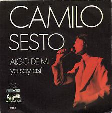 CAMILO SESTO  ALGO DE MI / YO SAY ASI FRENCH 45 SINGLE