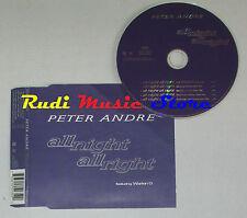 CD Singolo PETER ANDRE ALL night right 1998 eu MUSHROOM 7432155135 S5