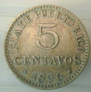 1896 Puerto Rico 5 Centavos in XF+ Condition  (603)