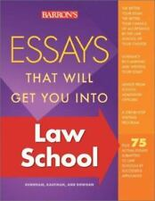 Essays That Will Get You into Law School Barron's Dowhan Dowhan & Kaufman