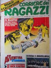 Corriere dei Ragazzi n°22 1974 IL MAESTRO - con inserto Albo Avventura   [G.248]