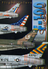 F-100 Super-Sabre  Auteurs : Gérard Paloque & François Weill