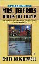 A Victorian Mystery: Mrs. Jeffries Holds the Trump 24 by Emily Brightwell...