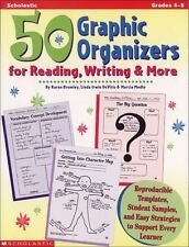 50 Graphic Organizers for Reading, Writing More : Reproducible Templates Gr. 4-8