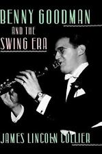 Benny Goodman Swing Era Music Bio 1989 1st ed. Jazz Musicians