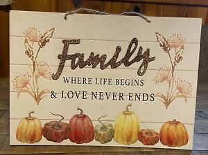 """Fall Decor Sign """"Family Where Life Begins"""" / 9.5"""" x 13.5"""" Size"""
