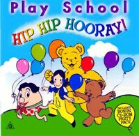 PLAY SCHOOL Hip Hip Hooray CD BRAND NEW