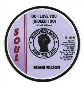 NORTHERN SOUL : DO I LOVE YOU RECORD  - Iron Sew On Patch Badge