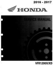 DIGITAL Honda VFR1200X VFR1200XD VFR 1200X 2016 2017 service manual