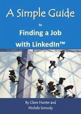 A Simple Guide to Finding a Job with LinkedIn-ExLibrary