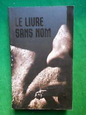 LE LIVRE SANS NOM ANONYME 2014 SONATINE N 32271 LIVRE DE POCHE
