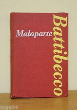 BATTIBECCO - Curzio Malaparte - 1^ Ed. Aldo Palazzi 1967 - Ed. fuori commercio
