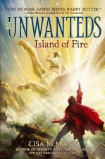 Island of Fire (The Unwanteds) - Acceptable - McMann, Lisa - Hardcover