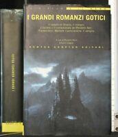 I GRANDI ROMANZI GOTICI. AA.VV. Newton Compton.