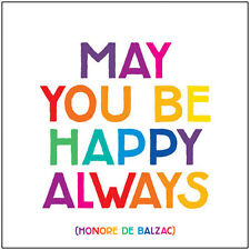 Quotable Greeting Card - MAY YOU BE HAPPY ALWAYS - QC-C-D179