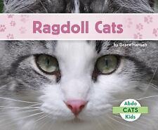 Cats Set 2: Ragdoll Cats by Grace Hansen (2016)