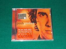 Josh Groban  Closer