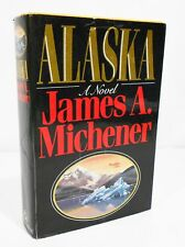 ALASKA by JAMES A. MICHENER HCDJ FIRST EDITION / FIRST PRINTING