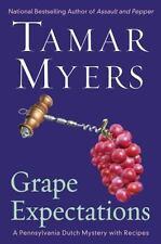 NEW - Grape Expectations: A Pennsylvania Dutch Mystery by Myers, Tamar