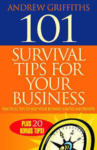 101 Survival Tips for Your Business: Practical Tips to Help Your Business Surviv