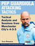 Terzis Athanasios-Pep Guardiola Attacking Tactic (US IMPORT) BOOK NEW